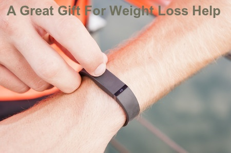 A Great Gift For Weight Loss Help
