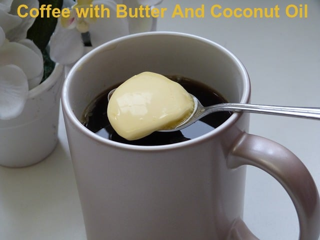 Combining Coffee with Butter And Coconut Oil