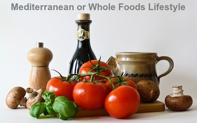 Mediterranean or Whole Foods Lifestyle